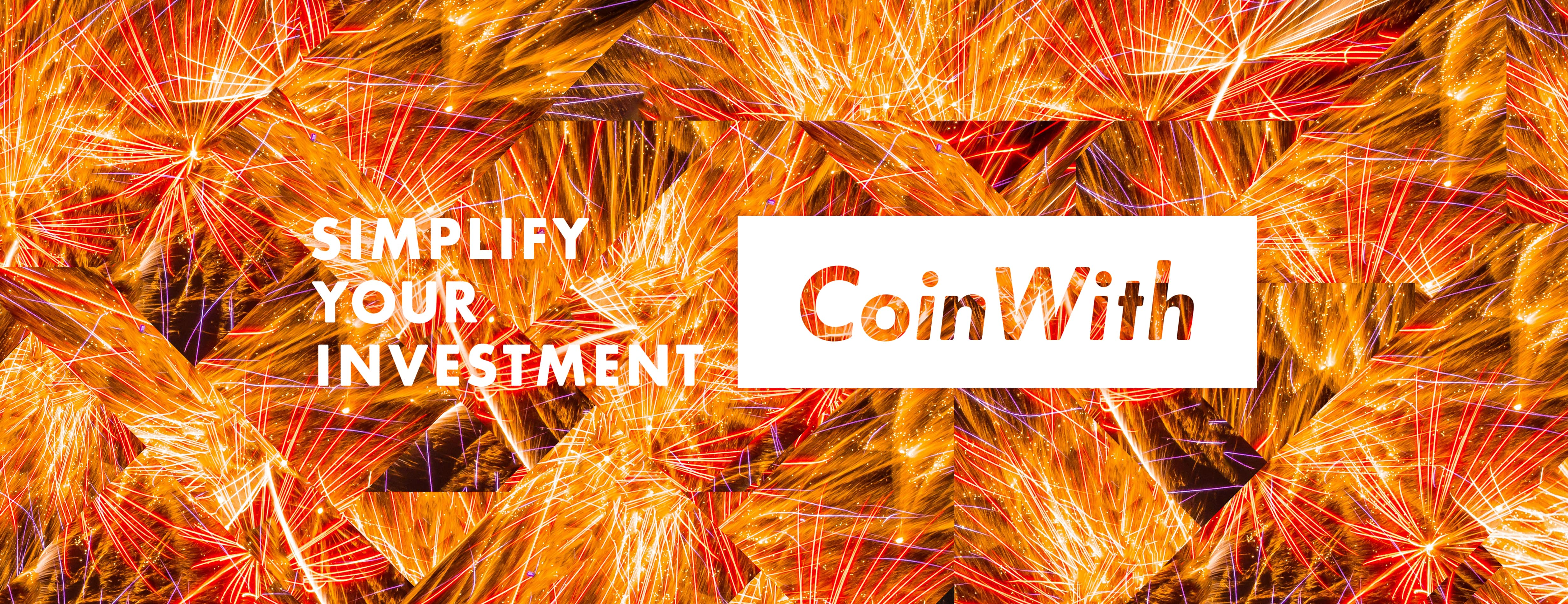 CoinWith / SIMPLE YOUR INVESTMENT